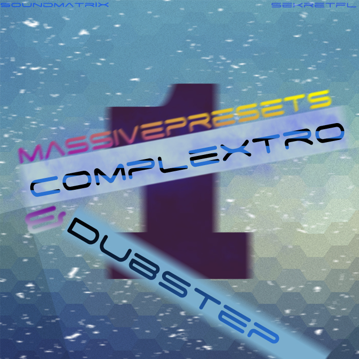 Dubstep Complextro for SekretFl