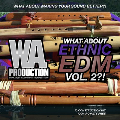 What About Ethnic EDM Vol 2